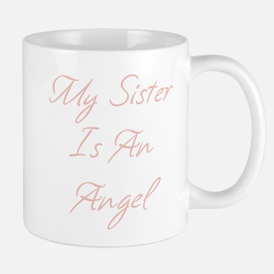 My Sister is an Angel Mug