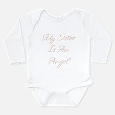 My Sister is an Angel Long Sleeve Infant Bodysuit