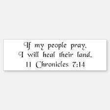 """""""If My People Pray"""" Bumper Bumper Bumper Sticker"""