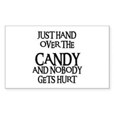 HAND OVER THE CANDY Rectangle Decal