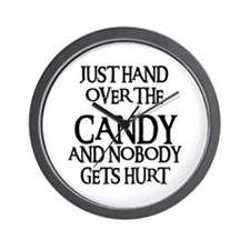 HAND OVER THE CANDY Wall Clock