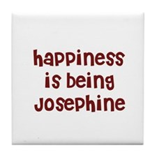 happiness is being Josephine Tile Coaster