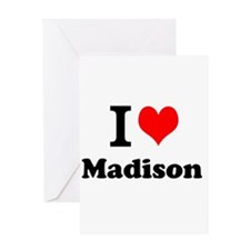 I Love Madison Greeting Cards