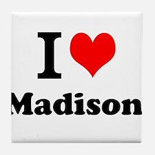 I Love Madison Tile Coaster