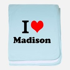 I Love Madison baby blanket