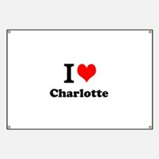 I Love Charlotte Banner