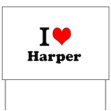 I Love Harper Yard Sign