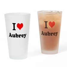 I Love Aubrey Drinking Glass