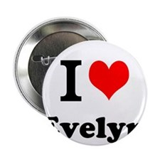 """I Love Evelyn 2.25"""" Button (10 pack)"""