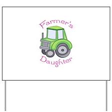 FARMERS DAUGHTER Yard Sign