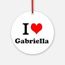 I Love Gabriella Ornament (Round)