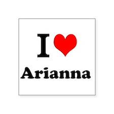 I Love Arianna Sticker