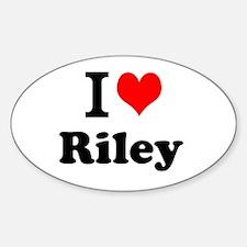 I Love Riley Decal