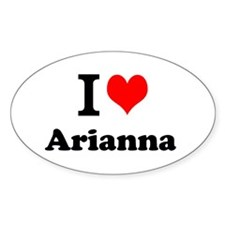 I Love Arianna Decal