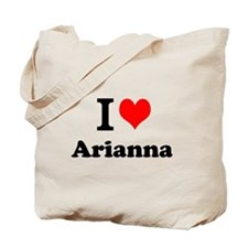 I Love Arianna Tote Bag