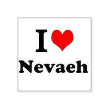 I Love Nevaeh Sticker