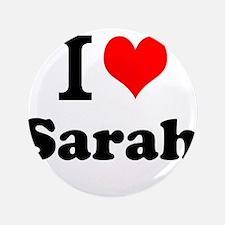 "I Love Sarah 3.5"" Button (100 pack)"