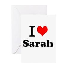 I Love Sarah Greeting Cards