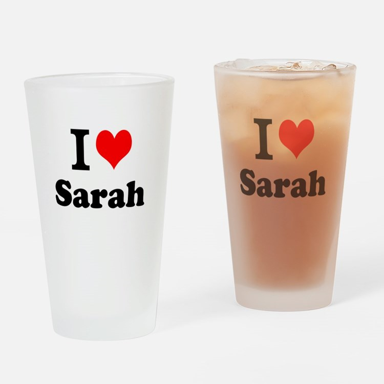 I Love Sarah Drinking Glass