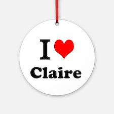 I Love Claire Ornament (Round)