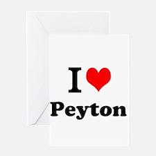 I Love Peyton Greeting Cards