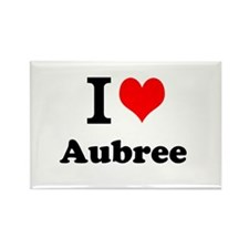 I Love Aubree Magnets
