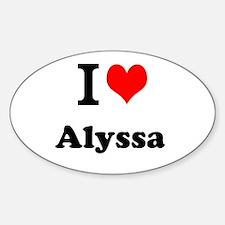I Love Alyssa Decal