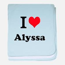 I Love Alyssa baby blanket