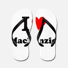 I Love Mackenzie Flip Flops