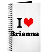 I Love Brianna Journal