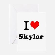I Love Skylar Greeting Cards