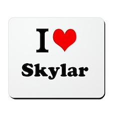 I Love Skylar Mousepad