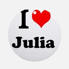 I Love Julia Ornament (Round)