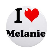 I Love Melanie Ornament (Round)