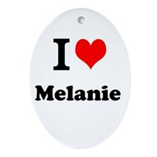 I Love Melanie Ornament (Oval)