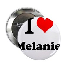 "I Love Melanie 2.25"" Button"