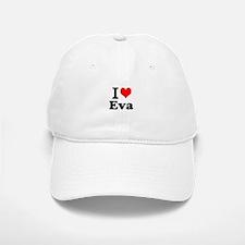 I Love Eva Baseball Baseball Baseball Cap
