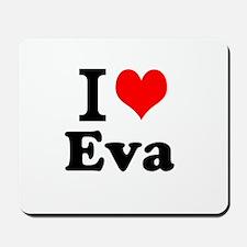 I Love Eva Mousepad