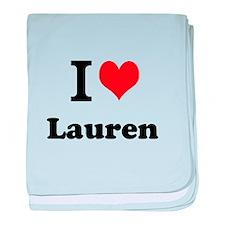 I Love Lauren baby blanket