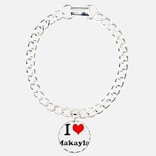 I Love Makayla Bracelet