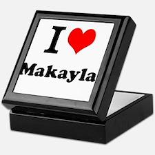 I Love Makayla Keepsake Box