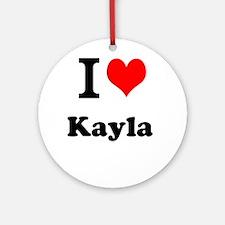I Love Kayla Ornament (Round)