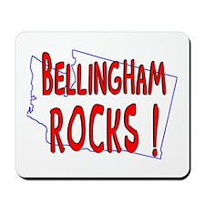 Bellingham Rocks ! Mousepad