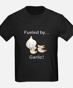 Fueled by Garlic T