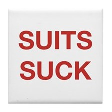 Suits Suck Tile Coaster