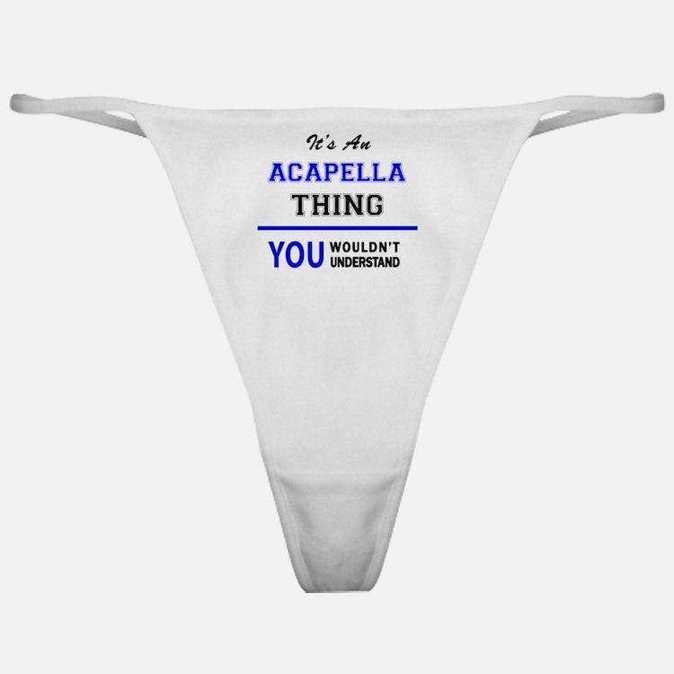 Cute Acapella Classic Thong