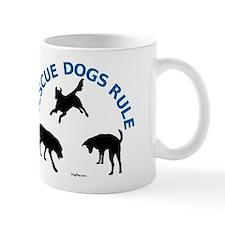 Rescue Dogs Rule Mug
