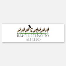 Happy Birthday Alfredo (ants) Bumper Bumper Bumper Sticker