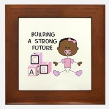 BUILDING A STRONG FUTURE Framed Tile