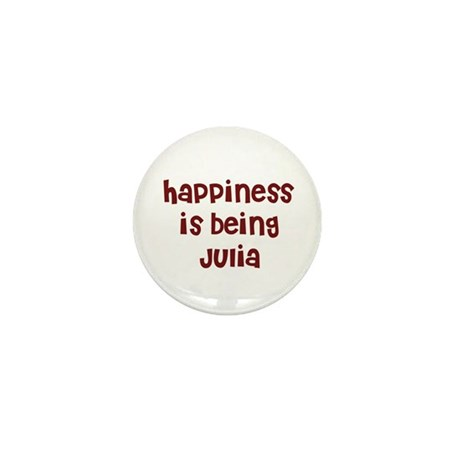 happiness is being Julia Mini Button